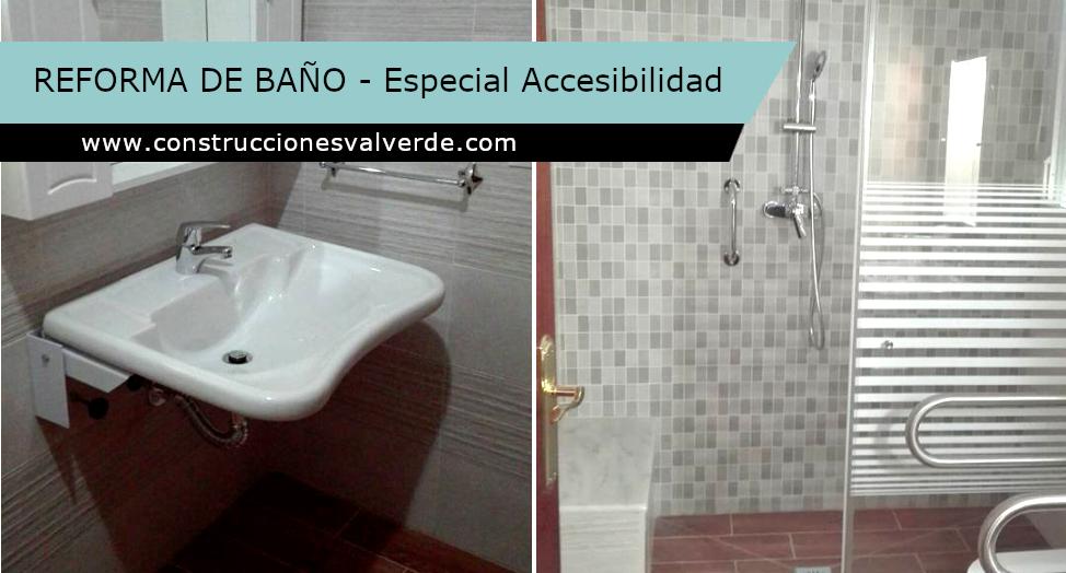 Reforma de baño  (Especial Accesibilidad)